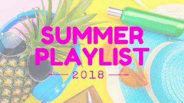2018.6_ Summer Playlist